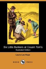 Cover of: Six Little Bunkers at Cousin Tom