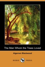 Cover of: The Man Whom the Trees Loved
