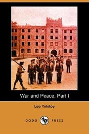Cover of: War and Peace. Part I