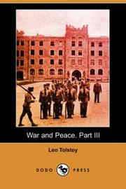 Cover of: War and Peace. Part III
