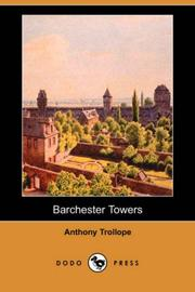 Cover of: Barchester Towers (Dodo Press) | Anthony Trollope