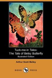 Cover of: Tuck-me-in Tales | Arthur Scott Bailey