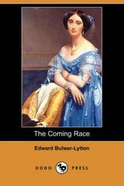The Coming Race by Edward Bulwer Lytton