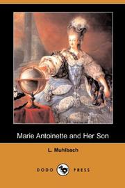 Cover of: Marie Antoinette and Her Son (Dodo Press) | Luise MГјhlbach