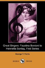Cover of: Great Singers | George T. Ferris