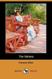 Cover of: The Italians (Dodo Press) | Frances Elliot