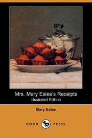 Mrs. Mary Eales's receipts by Mary Eales