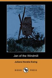 Cover of: Jan of the Windmill (Dodo Press) | Juliana Horatia Gatty Ewing