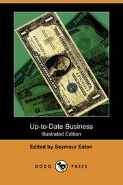 Cover of: Up-to-Date Business (Illustrated Edition) (Dodo Press) | Seymour Eaton