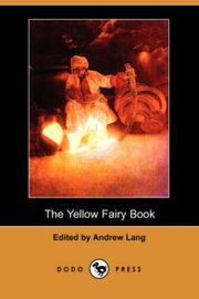 Cover of: The Yellow Fairy Book (Dodo Press) | Andrew Lang