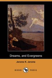 Cover of: Dreams, and Evergreens