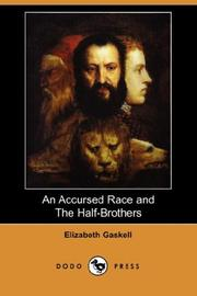 Cover of: An Accursed Race and The Half-Brothers