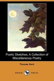 Cover of: Poetic Sketches; A Collection of Miscellaneous Poetry