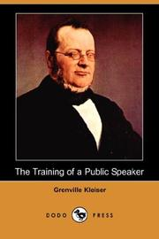 Cover of: The Training of a Public Speaker (Dodo Press) | Grenville Kleiser