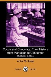 Cocoa and chocolate by Arthur W. Knapp