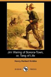 Cover of: Jim Waring Of Sonora-town Or Tang Of Life