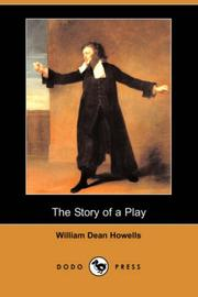 Cover of: The Story of a Play: A Novel
