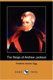 Cover of: The Reign of Andrew Jackson (Dodo Press) | Frederic Austin Ogg