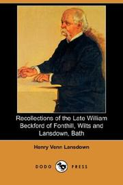 Cover of: Recollections of the Late William Beckford of Fonthill, Wilts and Lansdown, Bath