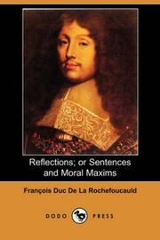 Cover of: Reflections; or Sentences and Moral Maxims