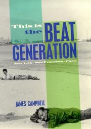 Cover of: This is the Beat Generation | Campbell, James
