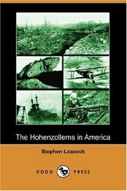 Cover of: The Hohenzollerns in America: with the Bolsheviks in Berlin and other impossibilities