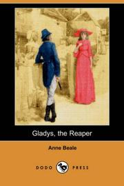 Cover of: Gladys, the Reaper (Dodo Press) | Anne Beale