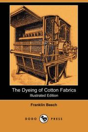 Cover of: The dyeing of cotton fabrics
