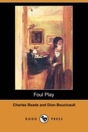 Cover of: Foul Play (Dodo Press) | Charles Reade