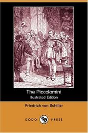 Cover of: The Piccolomini (Illustrated Edition) (Dodo Press) | Friedrich Schiller