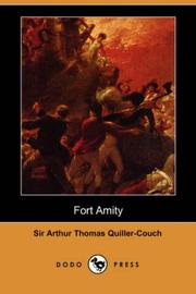 Cover of: Fort Amity (Dodo Press) | Arthur Thomas Quiller-Couch