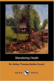 Cover of: Wandering Heath (Dodo Press) | Arthur Thomas Quiller-Couch