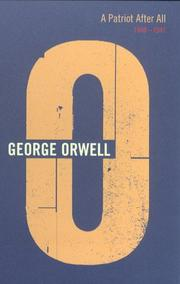 Cover of: A Patriot after All (Complete Orwell)