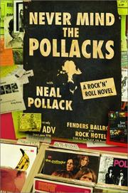 Cover of: Never mind the Pollacks | Neal Pollack