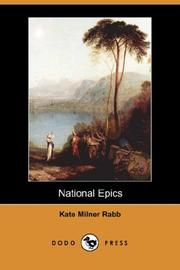 Cover of: National Epics (Dodo Press) | Kate Milner Rabb