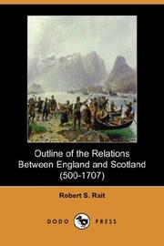 Cover of: Outline of the Relations Between England and Scotland