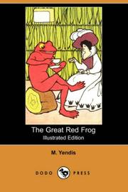 Cover of: The Great Red Frog (Illustrated Edition) (Dodo Press) | M. Yendis