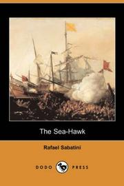 Cover of: The Sea-Hawk (Dodo Press) | Rafael Sabatini