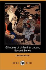 Cover of: Glimpses of Unfamiliar Japan, Second Series