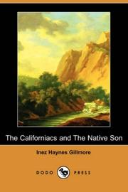 Cover of: The Californiacs and The Native Son