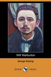 Cover of: Will Warburton (Dodo Press) | George Gissing