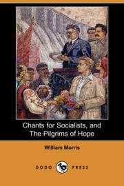 Chants for Socialists, and The Pilgrims of Hope (Dodo Press)