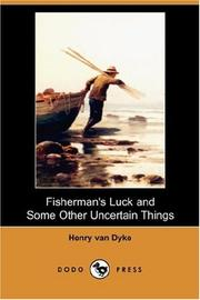Cover of: Fisherman's Luck and Some Other Uncertain Things
