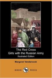 Cover of: The Red cross girls with the Russian army