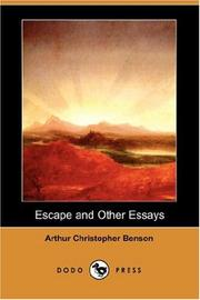 Cover of: Escape and Other Essays (Dodo Press) | Arthur Christopher Benson