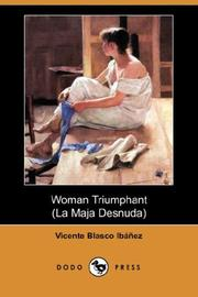 Cover of: Woman Triumphant | Vicente Blasco Ibáñez