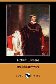 Cover of: Robert Elsmere (Dodo Press) | Mrs. Humphry Ward