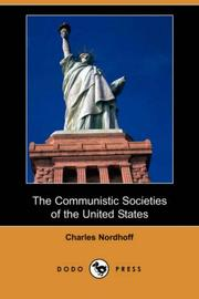 The Communistic Societies of the United States (Dodo Press)