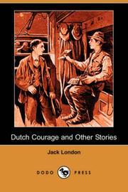 Cover of: Dutch Courage and Other Stories (Dodo Press) by Jack London