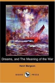 Cover of: Dreams, and The Meaning of the War